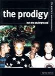 The Prodigy - Exit The Underground