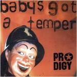 Babys Got A Temper