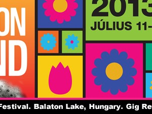 Balaton Sound Festival. Balaton Lake, Hungary. Gig Review by Kenjah