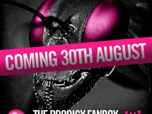 The Prodigy Fanboy Podcast By GL0WKiD Coming 30th August!
