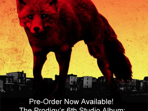 Pre-Order Now Available for The Prodigy's 6th Studio Album- The Day Is My Enemy