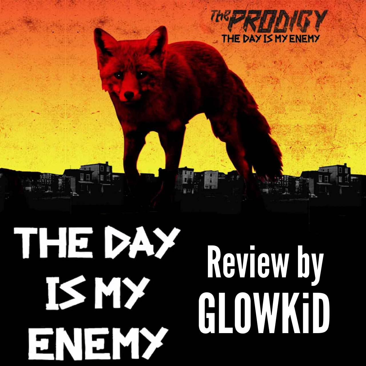 'The Day Is My Enemy' [review by GL0WKiD]
