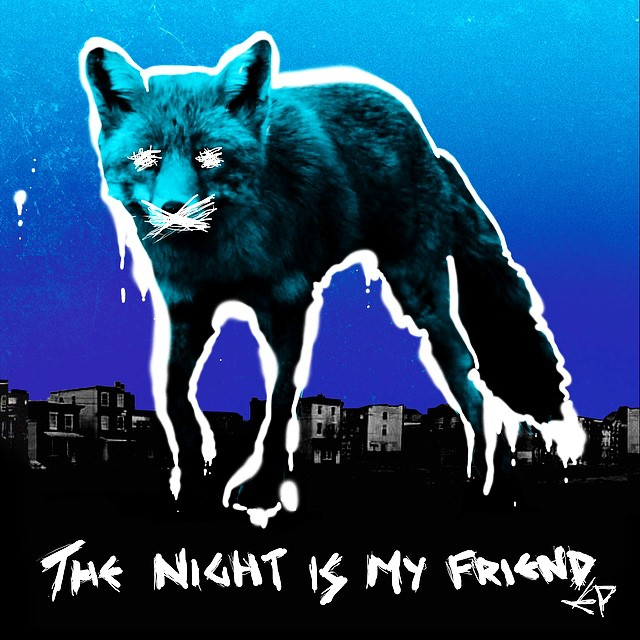 THE PRODIGY - THE NIGHT IS MY FRIEND EP // JULY 2015