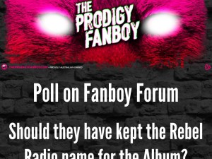Poll on Fanboy Forum: Should they have kept Rebel Radio name for the Album?