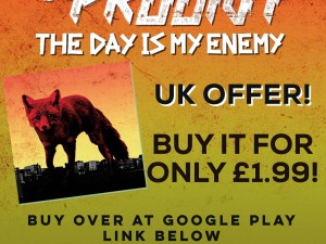 UK Fans! Buy The Prodigy's The Day Is My Enemy Album for only £1.99! Hurry, only for 24hrs!