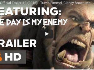 The Day Is My Enemy featured in Warcraft Trailer