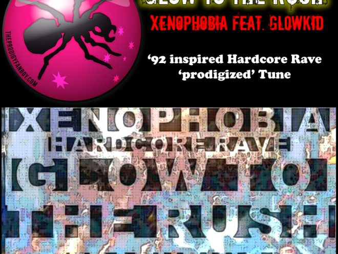 Glow To The Rush - Xenophobia feat. GL0WKiD