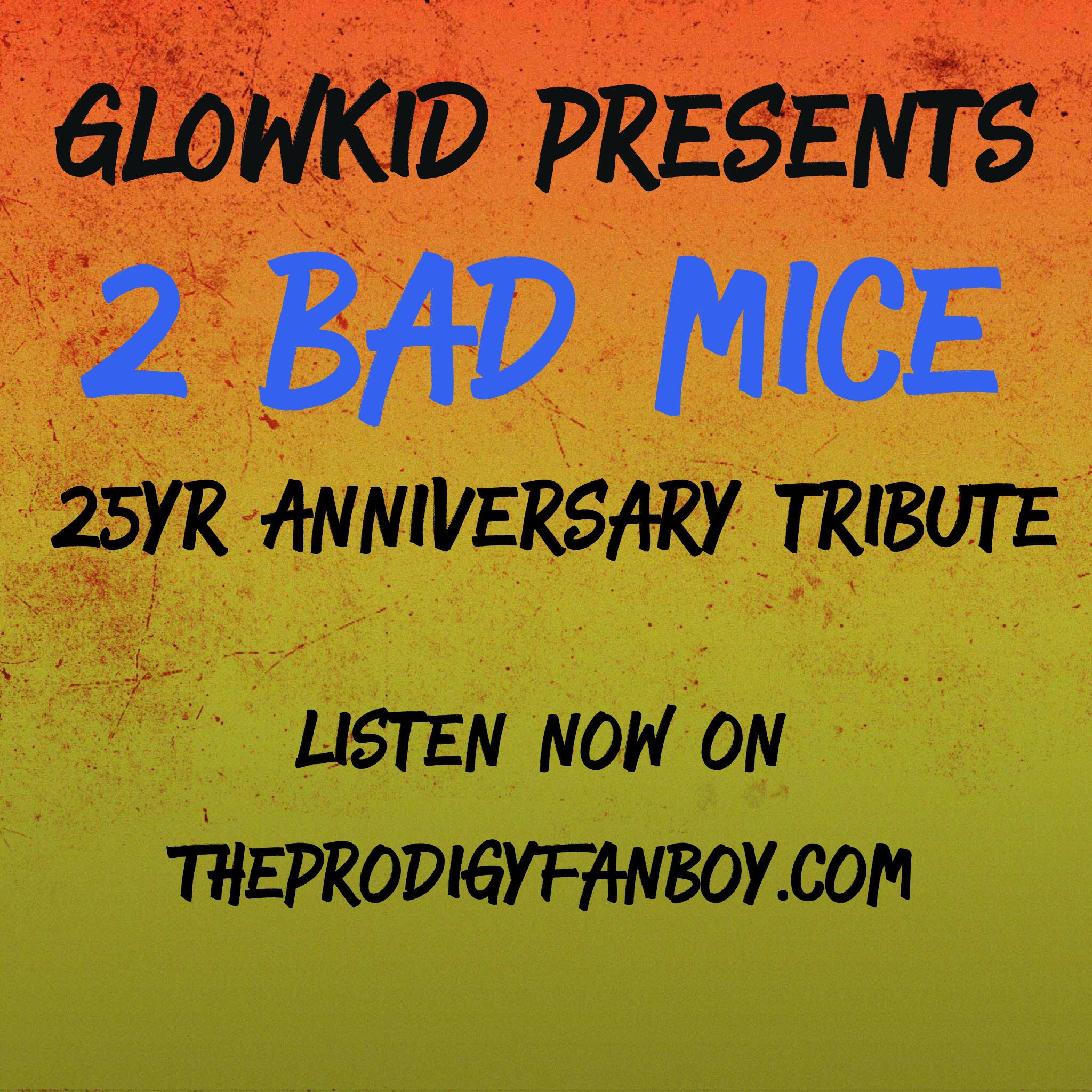 "GL0WKiD Generation X [RadioShow] ""2 BAD MICE 25th ANNIVERSARY TRIBUTE"" @ Planet Rave Radio (8th November 2016)"