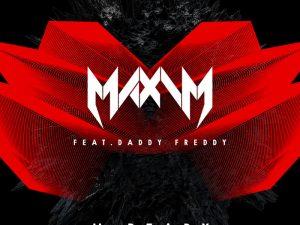U Ready (feat Daddy Freddy) by Maxim