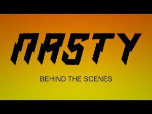 Nasty : Behind the Scenes Video