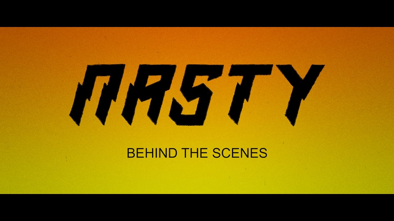 Nasty : Behind the Scenes Video