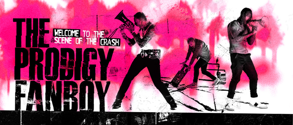 The Prodigy Fanboy Banner by Aron Mayo