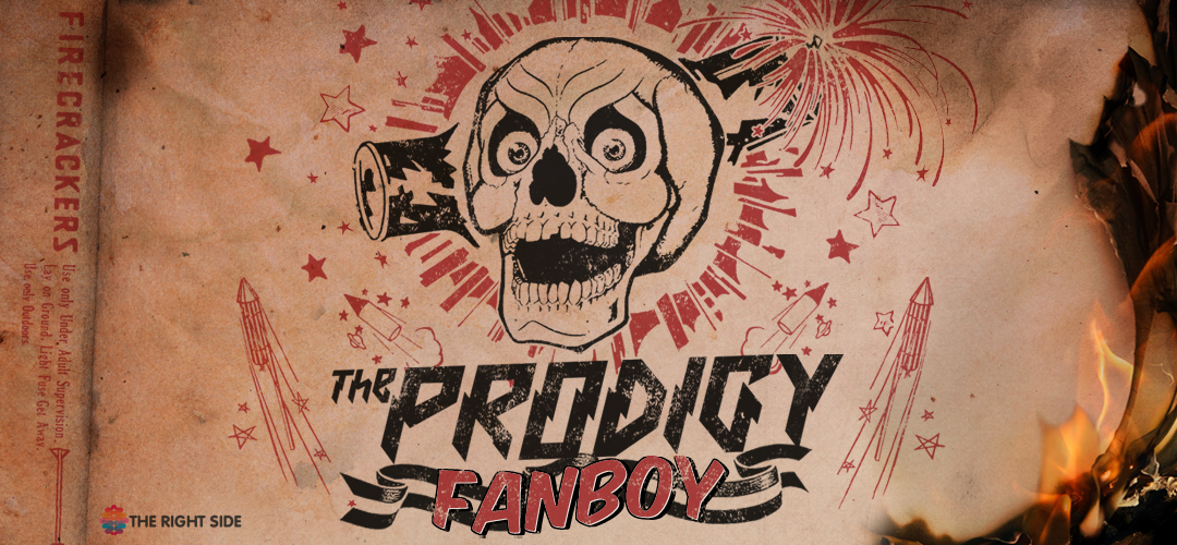The Prodigy Fanboy Banner by The Right Side
