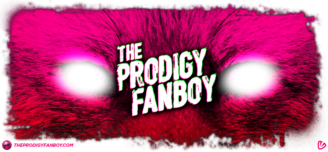 The Prodigy Fanboy Banner by cosmicbadger